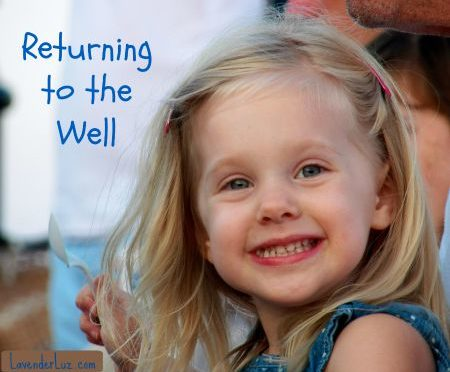 Returning to the Well
