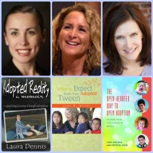 adoption authors and books, Adopted Reality, Parenting Adopted Tweens, Open-Hearted Way to Adoption