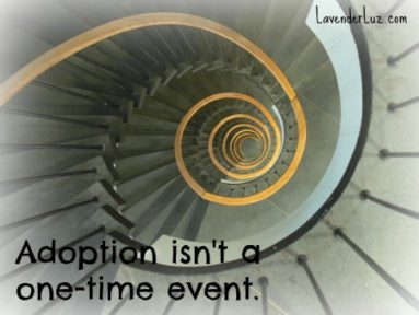 adoption isn't a one-time event