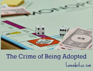 crime of being adopted