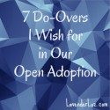 7 things a birth mom would do differently in open adoption