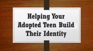 adoptive parenting of teens