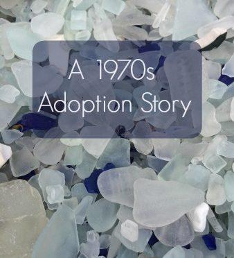 #flipthescript 12: A 1970s Adoption Story