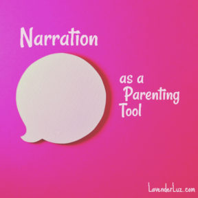 narration as a parenting tool