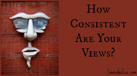 How Consistent Are Your Views?
