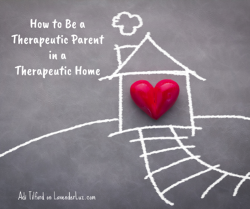 heart and home therapeutic parenting